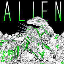 download four exclusive u0027alien u0027 coloring book pages bloody