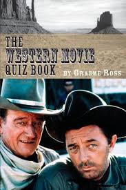 cowboy film quiz bol com the western movie quiz book 9781593935610 graeme ross