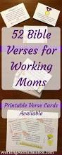 quote from the bible about hard work 52 bible verses for working moms working mom u0027s balance