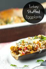 delicious turkey stuffed eggplant living sweet moments