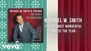 michael w smith it s the most wonderful time of the year lyric