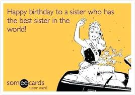 Sister Memes Funny - funny sister birthday quotes also perfect funny happy birthday