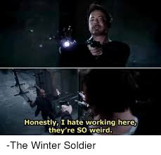 Winter Soldier Meme - honestly i hate working here they re so weird the winter soldier