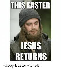 Jesus Easter Meme - 25 best memes about happy easter jesus happy easter jesus memes