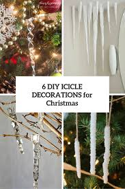 6 cool diy icicle decorations for christmas and new year shelterness