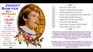 jeremy bowyer boy soprano head chorister angels ever bright and