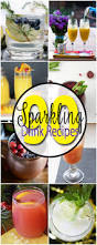Cocktail Recipes For Party - 90 sparkling drink recipes for any and every party or celebration