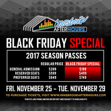 black friday hours 2017 innsbrook after hours offering black friday deal on 2017 season