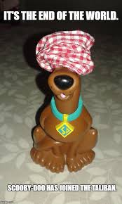 Meme End Of The World - its the end of the world scoobydoo has joined the taliban meme