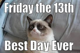 Friday The 13 Meme - friday the 13th memes funny internet trends