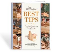download our best woodworking tips u0026 tricks finewoodworking