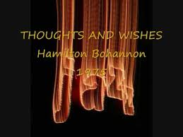 thoughts and wishes hamilton bohannon
