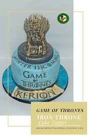 iron cake topper how to make an edible of thrones iron throne cake topper