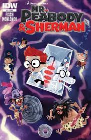 peabody sherman comic series peabody u0026 sherman
