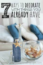 Decorating Living Room Ideas On A Budget 7 Ways To Decorate With Things You Already Have Living Well