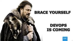 Brace Yourself Memes - devops memes emcworld 2015