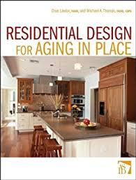 Eileen Taylor Home Design Inc The Accessible Home Designing For All Ages And Abilities Deborah