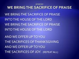 ppt offertory we bring the sacrifice of praise powerpoint