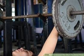 How To Increase Strength In Bench Press How To Increase How Much You Bench Press 9 Steps With Pictures