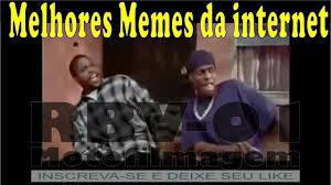 Memes Da Internet - os melhores memes da internet especial youtube