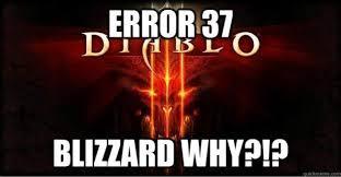 Diablo 3 Memes - diablo iii s error 37 sends the internet into a meme making