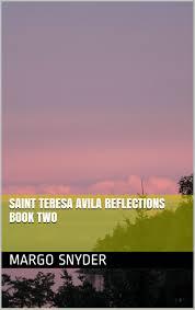 St Teresa Of Avila Interior Castle Buy Saint Teresa Avila Interior Castle Reflections Book Two In