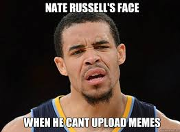 Upload Memes - nate russell s face when he cant upload memes misc quickmeme