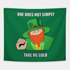 St Patricks Day Funny Memes - meme funny leprechaun st patricks day shirt humor tapestry