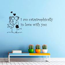 i am catastrophically in love with you wall decor sticker lover see larger image