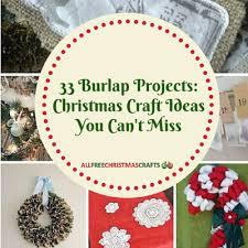 33 burlap crafts allfreechristmascrafts