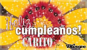 imagenes de feliz cumpleaños carito feliz cumpleanos carito picture 67106452 blingee com