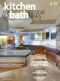 kitchen bath design news april 2017 kitchen bath design