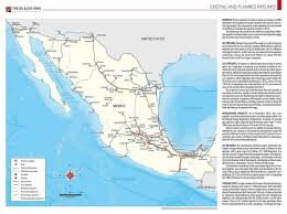 Mexico Country Map by Mexico U0027s Existing And Planned Pipelines The Oil U0026 Gas Year