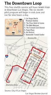 Las Vegas Downtown Map by Free Downtown Loop Shuttle Service To Start U2013 Las Vegas Review Journal