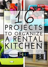 rental kitchen ideas 16 projects to organize a rental kitchen the homes i made
