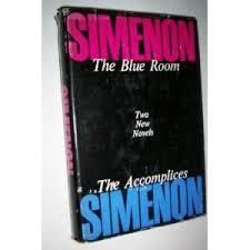 la chambre bleue simenon the blue room the accomplices by georges simenon