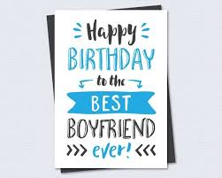 happy birthday cards for him printable birthday card happy birthday to the best boyfriend for