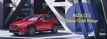 mazda car ratings mazda cx 3 safety and crash ratings
