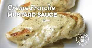 creme fraiche cuisine crème fraîche mustard sauce recipe cultures for health