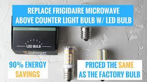 microwave light bulb led replace frigidaire microwave light bulb w affordable led bulb and