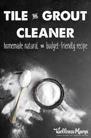 natural tile and grout cleaner recipe wellness mama