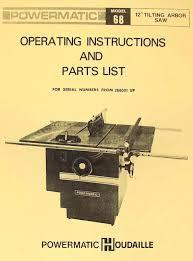 powermatic table saw model 63 powermatic 68 12 arbor table saw operating parts manual ozark