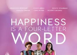 happiness is a four letter word u2013 from novel to movie bona magazine