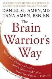 daniel and tana amen u0027s book the brain warrior u0027s way standard