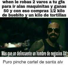 Memes De - 25 best memes about cartel de santa cartel de santa memes