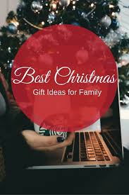 best gifts for family members