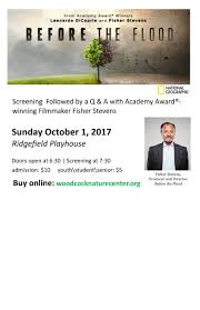 before the flood screening with fisher stevens at ridgefield