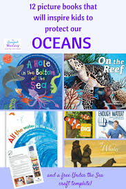 twelve picture books that will inspire kids to protect our oceans