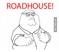 Roadhouse Meme - roadhouse via 9gagcom roadhouse meme on me me