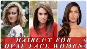hair style of a egg shape face best hairstyle for oval shaped face 2018 youtube